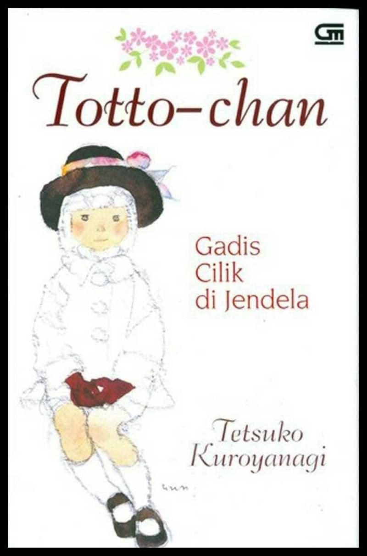 Totto –chan: Cô bé bên cửa sổ (Tetsuko Kuroyanagi)