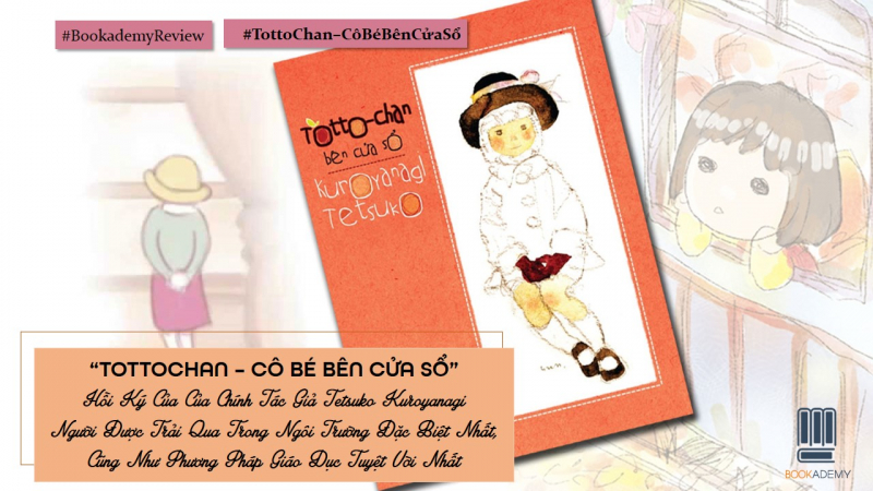 Totto-Chan: Cô bé bên cửa sổ - Tetsuko Kuroyanagi