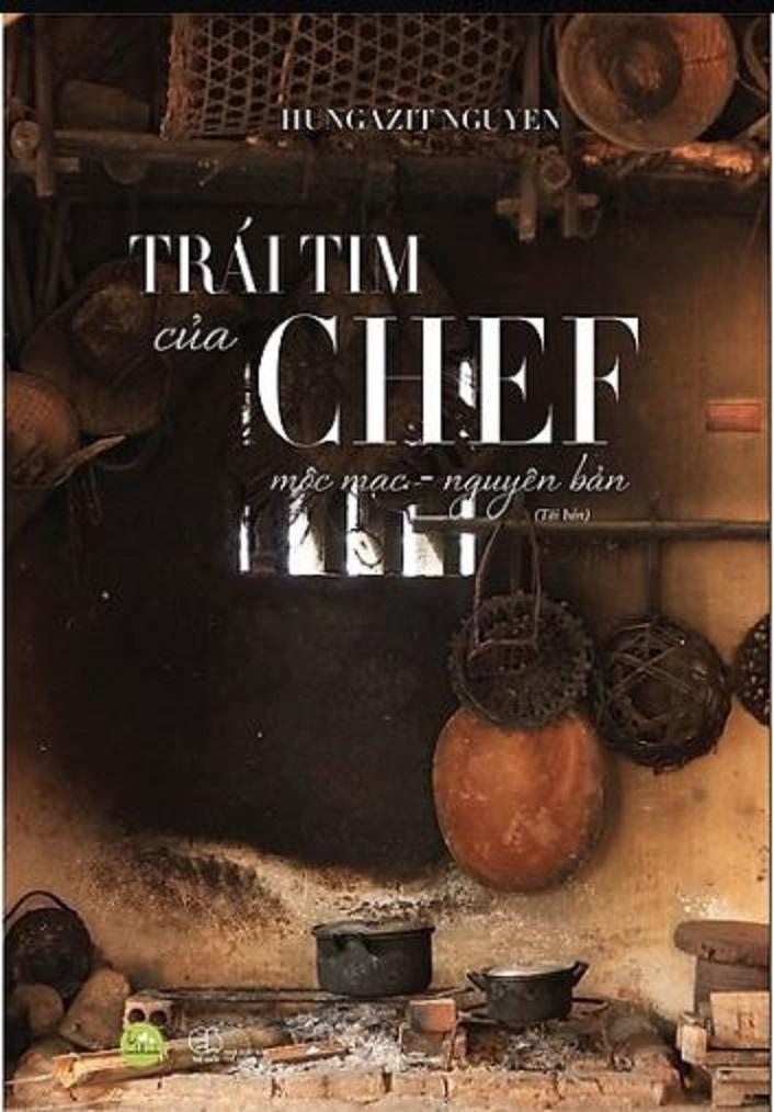 Trái tim của Chef, tác giả Hungazit Nguyen