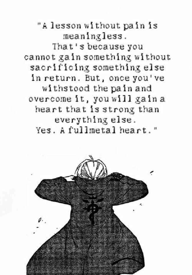 You will gain an irreplaceable Fullmetal heart.