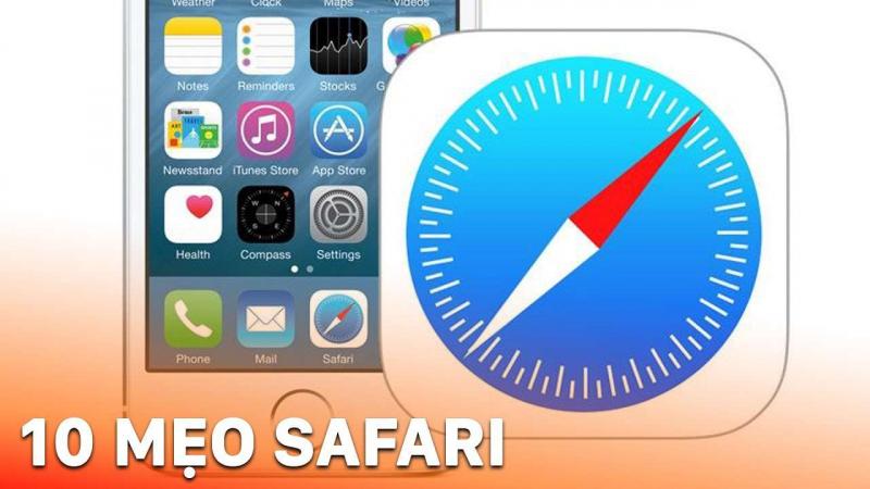 Trình duyệt tốt nhất cho người dùng Apple: Safari