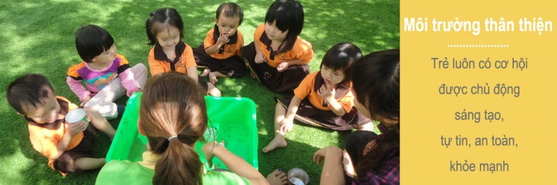 Trẻ được học hỏi khám phá thế giới xung quanh