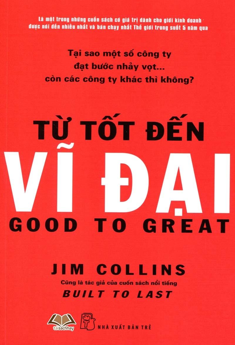 Bìa sách Từ Tốt Đến Vĩ Đại