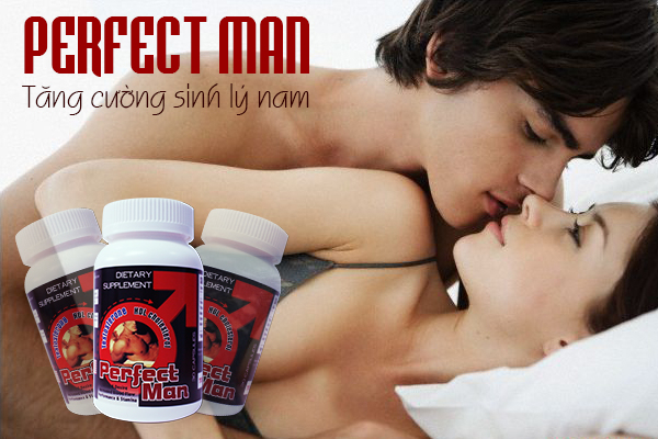 Perfect Man – TPCN Tăng Cường Sinh Lý Cho Phái Mạnh