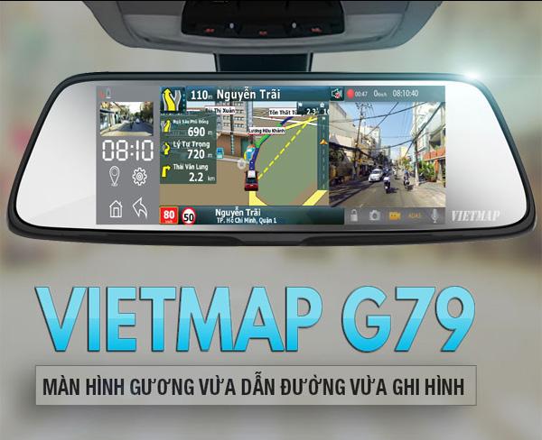 Vietmap G79 - Camera hành Trình