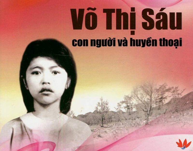 Võ Thị Sáu - Nữ Anh hùng lực lượng vũ trang trẻ nhất
