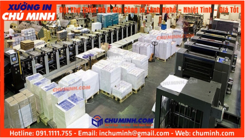 Xưởng in ấn Chú Minh: Chuyên giái pháp In ấn cho công ty vừa và nhỏ tại Việt Nam